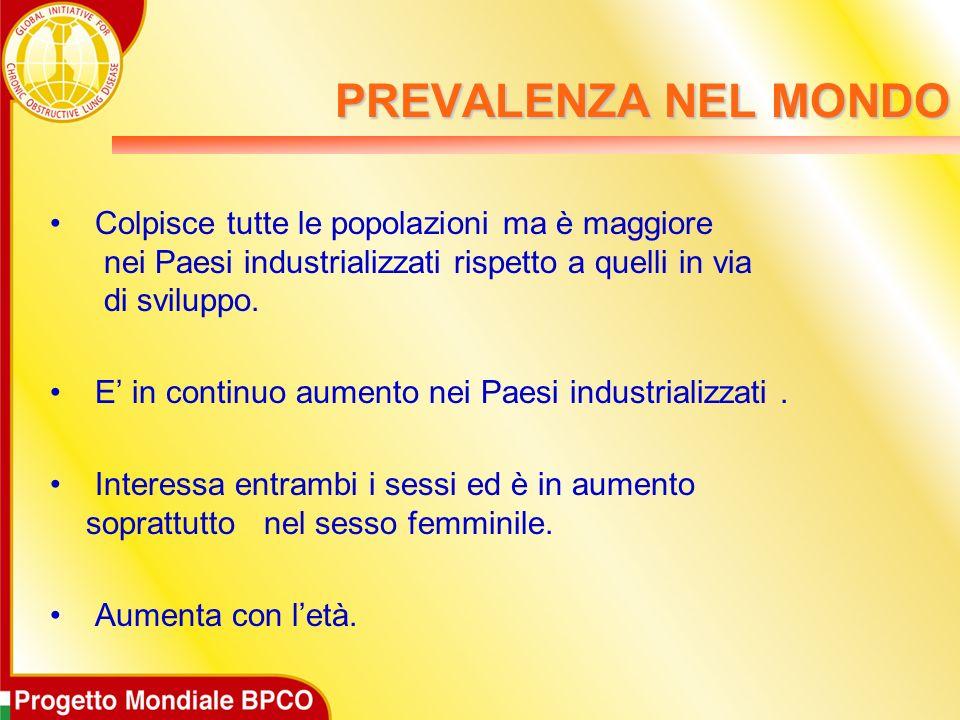 PREVALENZA IN ITALIA E in aumento rispetto ai dati degli anni 80.