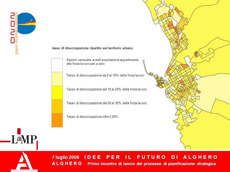 7 luglio 2006 I D E E P E R I L F U T U R O D I A L G H E R O A L G H E R O Primo incontro di lancio del processo di pianificazione strategica Alghero = città dellaccoglienza.