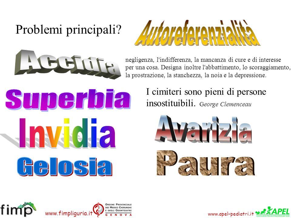 www.apel-pediatri.it www.fimpliguria.it Problemi principali? negligenza, l'indifferenza, la mancanza di cure e di interesse per una cosa. Designa inol