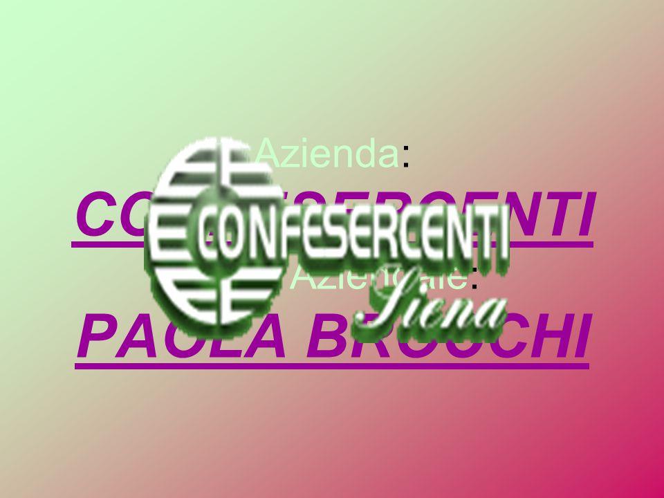 Azienda: CONFESERCENTI Tutor Aziendale: PAOLA BROCCHI