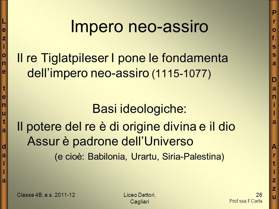 LezionetenutadallaLezionetenutadalla P r o f. s a D a n i l a A r t i z u Classe 4B, a.s. 2011-12Liceo Dettori, Cagliari 26 Prof.ssa F.Carta Impero ne