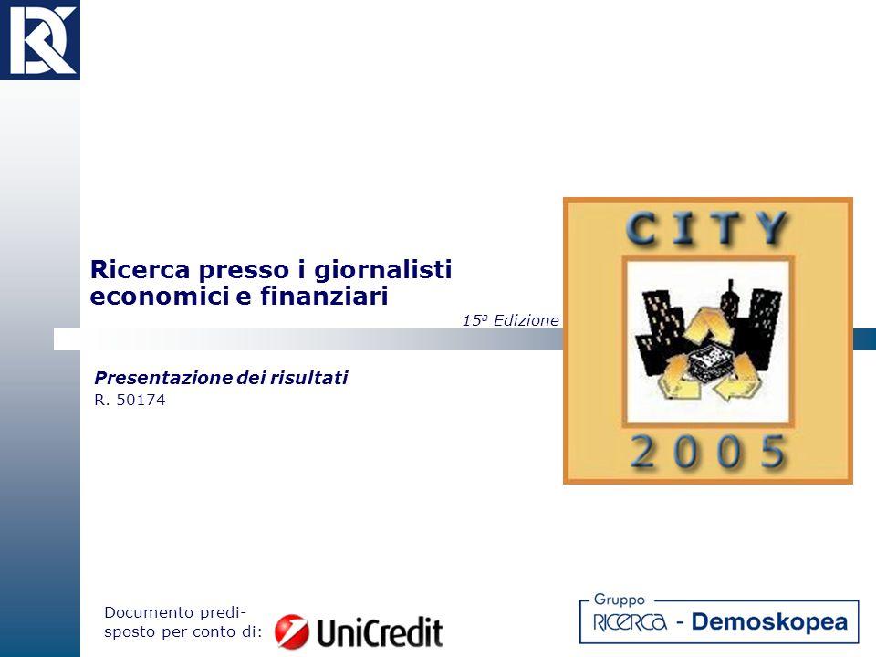 Ricerca presso i giornalisti economici e finanziari 15 a Edizione Presentazione dei risultati R.