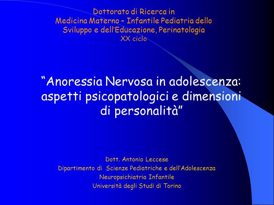 Dottorato di Ricerca in Medicina Materno – Infantile Pediatria dello Sviluppo e dellEducazione, Perinatologia XX ciclo Dott. Antonio Leccese Dipartime