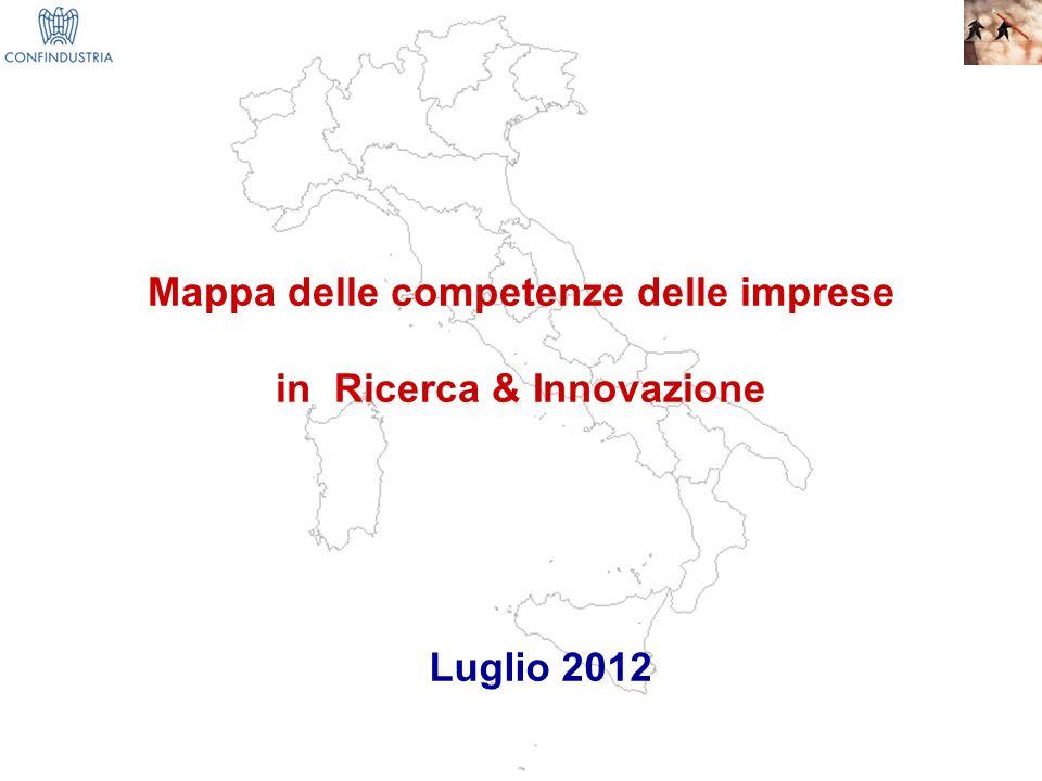 1 Mappa delle competenze delle imprese in Ricerca & Innovazione Luglio 2012