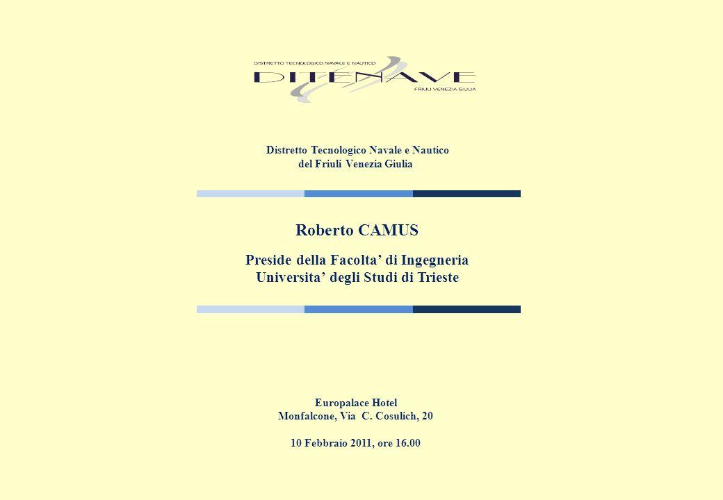 Dipartimento di Ingegneria Civile e Architettura Università di Trieste R. Camus 10.02.2011 Ing. PIERCIPRIANO ROLLO 10 Febbraio 2011 Motivazione condiv