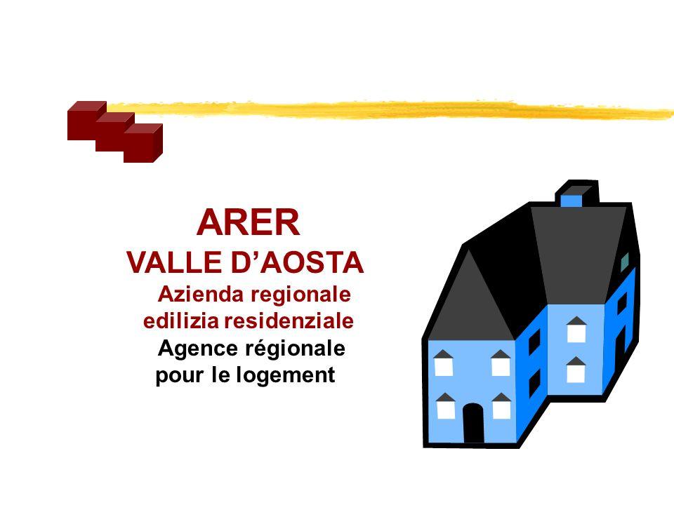 ARER VALLE DAOSTA Azienda regionale edilizia residenziale Agence régionale pour le logement