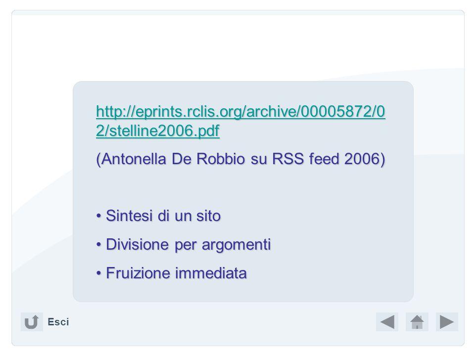 Tra le tante definizioni di RSS, la migliore mi sembra: La seconda forma Rich Site Summary è quella che maggiormente aiuta a capire cosa sia RSS, ossi