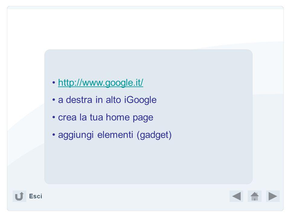 iGoogle permette la personalizzazione non solo della forma ma, in special modo, dei contenuti. Contiene ed aggrega ogni momento del nostro lavoro ( &