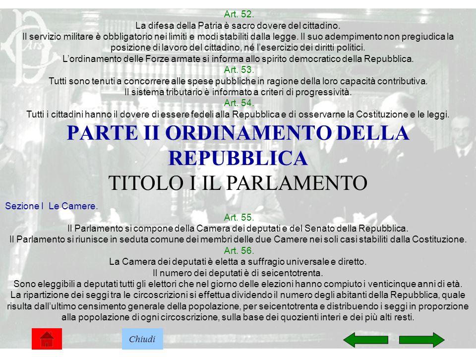 12 Art.52. La difesa della Patria è sacro dovere del cittadino.