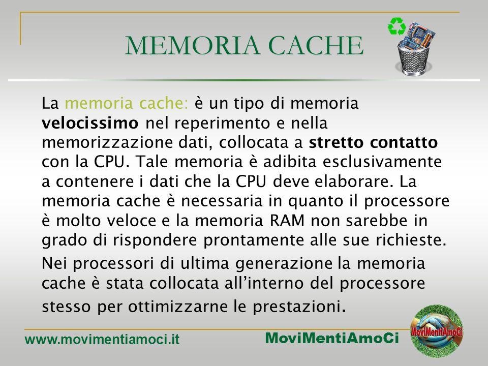 MoviMentiAmoCi www.movimentiamoci.it Memorie non volatili: la Rom Nel corso degli anni sono stati sviluppati diversi tipi di Rom: RomRead Only Memory