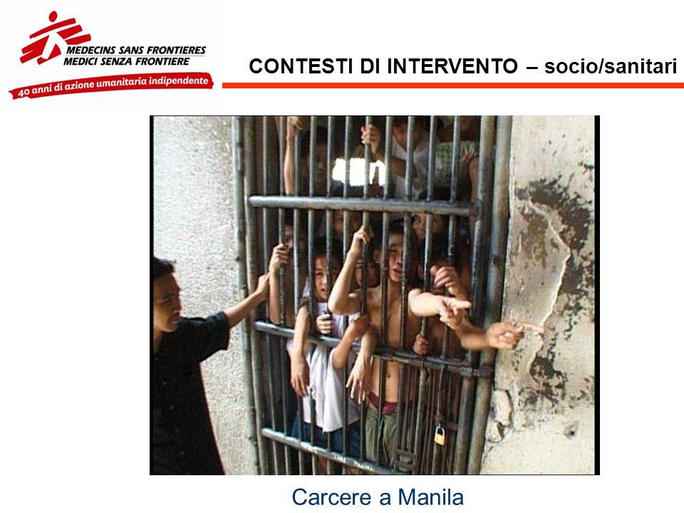 CONTESTI DI INTERVENTO – socio/sanitari Carcere a Manila