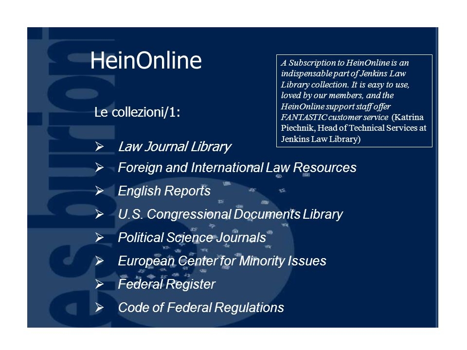 Le collezioni/1: Law Journal Library Foreign and International Law Resources English Reports U.S.