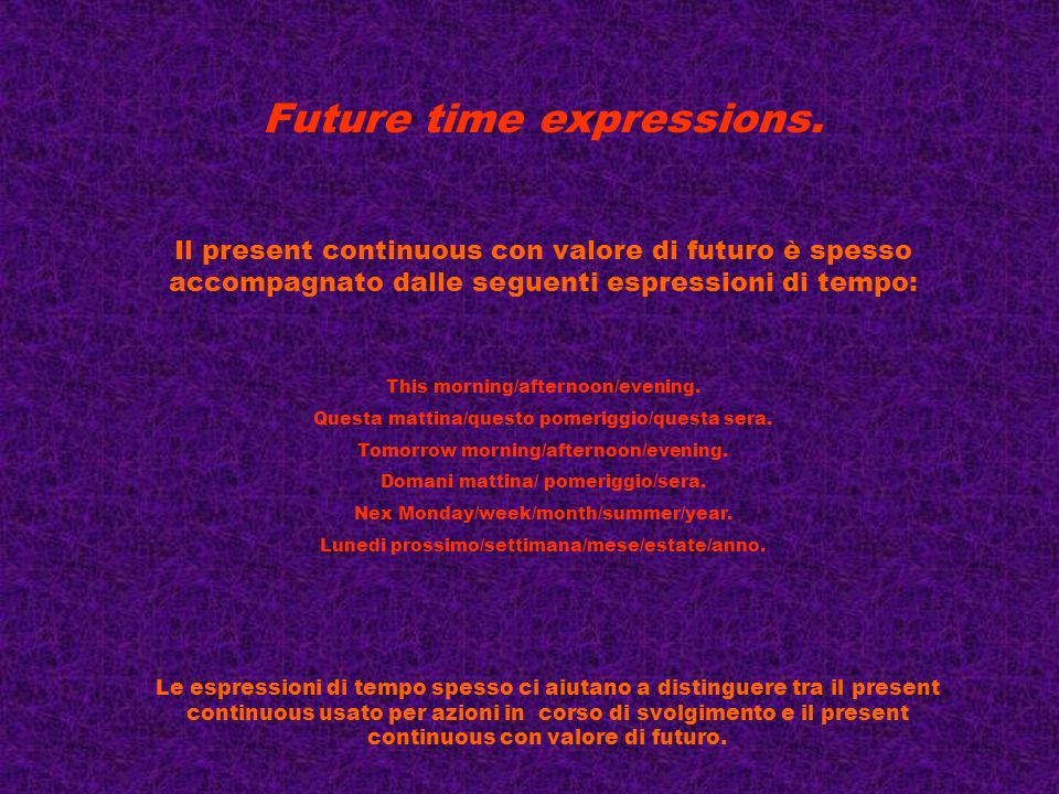 Future time expressions.