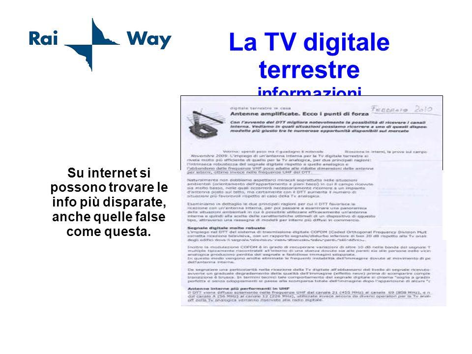 La TV digitale terrestre informazioni Su internet si possono trovare le info più disparate, anche quelle false come questa.