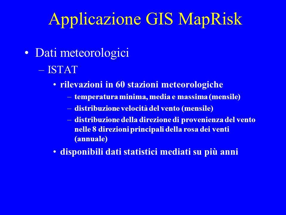 Dati meteorologici –ISTAT rilevazioni in 60 stazioni meteorologiche –temperatura minima, media e massima (mensile) –distribuzione velocità del vento (