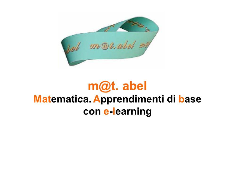 m@t. abel Matematica. Apprendimenti di base con e-learning