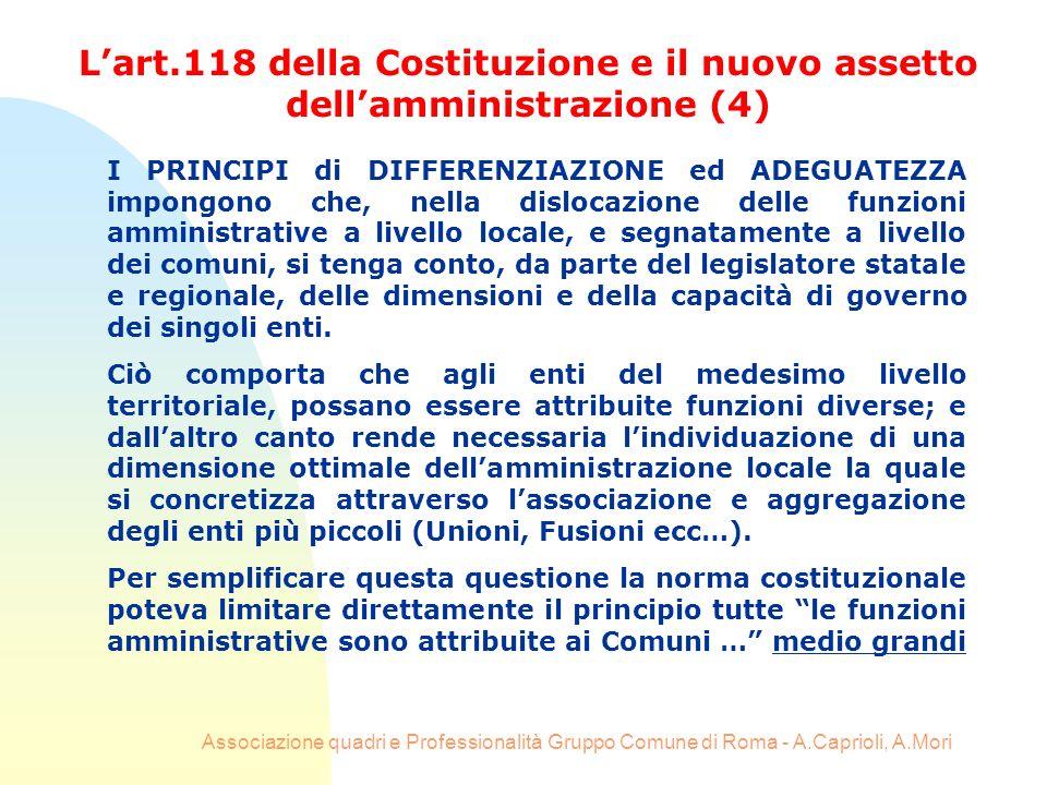 Associazione quadri e Professionalità Gruppo Comune di Roma - A.Caprioli, A.Mori I PRINCIPI di DIFFERENZIAZIONE ed ADEGUATEZZA impongono che, nella di