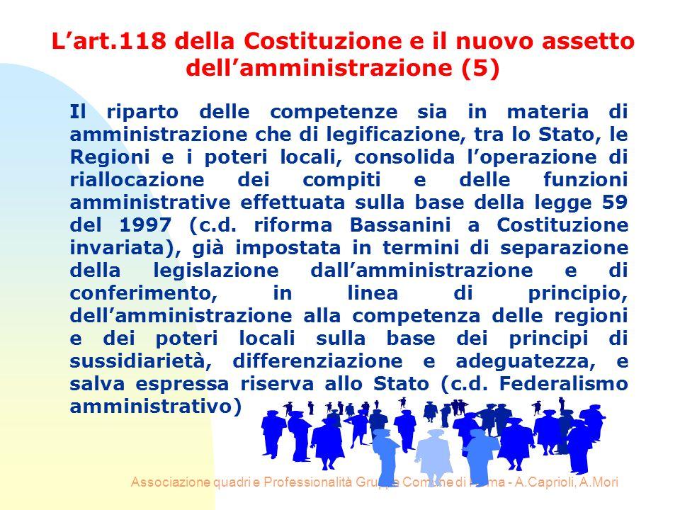 Associazione quadri e Professionalità Gruppo Comune di Roma - A.Caprioli, A.Mori Il riparto delle competenze sia in materia di amministrazione che di