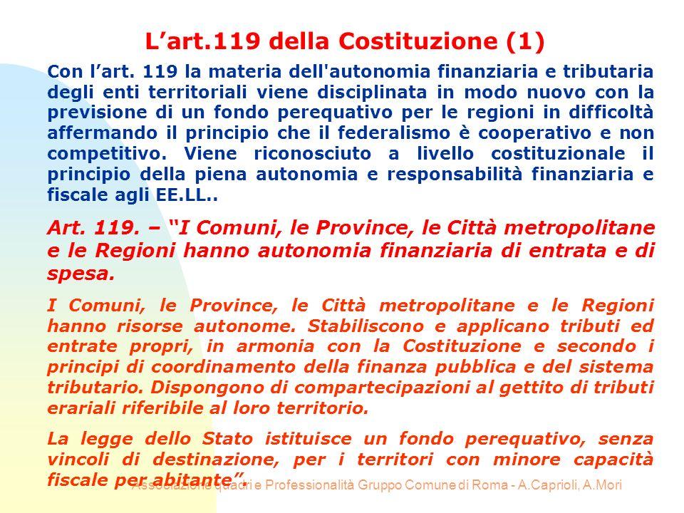 Associazione quadri e Professionalità Gruppo Comune di Roma - A.Caprioli, A.Mori Con lart. 119 la materia dell'autonomia finanziaria e tributaria degl