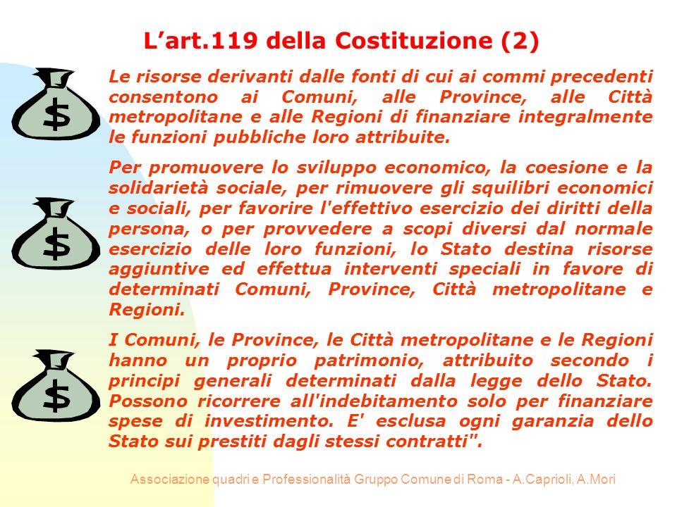 Associazione quadri e Professionalità Gruppo Comune di Roma - A.Caprioli, A.Mori Le risorse derivanti dalle fonti di cui ai commi precedenti consenton