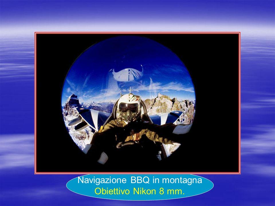 Navigazione BBQ in montagna Obiettivo Nikon 8 mm.