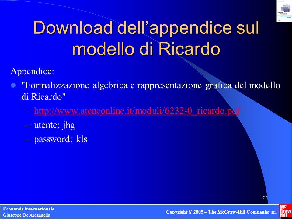 Economia internazionale Giuseppe De Arcangelis Copyright © 2005 – The McGraw-Hill Companies srl 26 Dimensione del paese e benefici del commercio inter