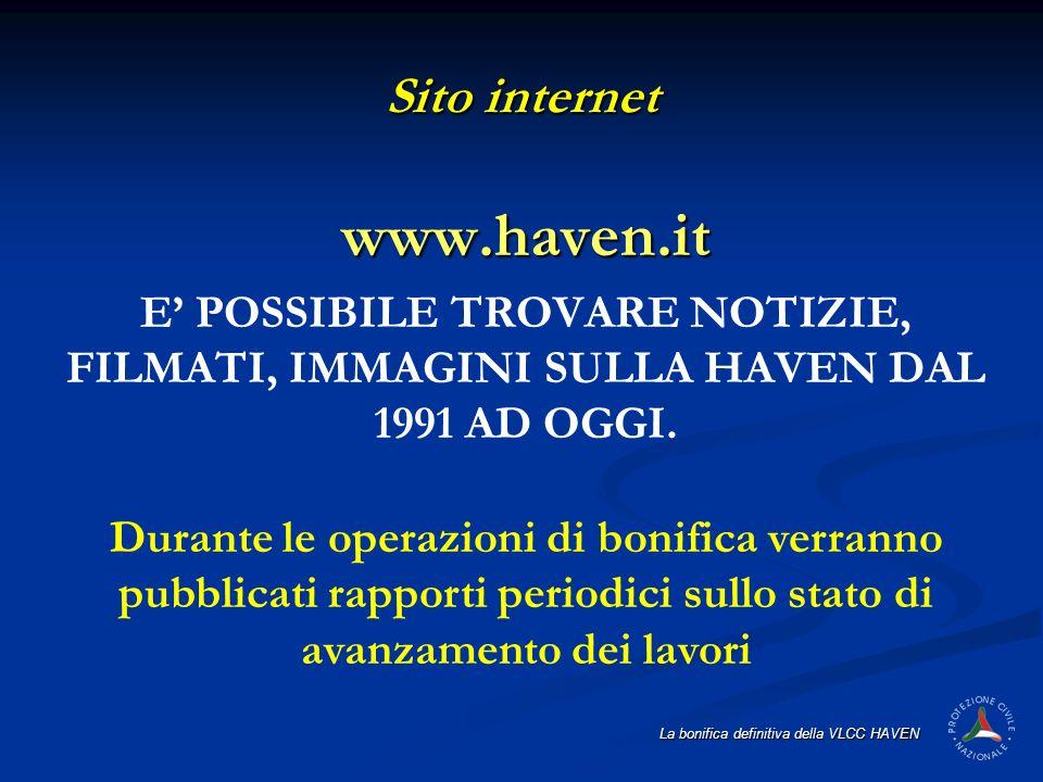 La bonifica definitiva della VLCC HAVEN Sito internet www.haven.it E POSSIBILE TROVARE NOTIZIE, FILMATI, IMMAGINI SULLA HAVEN DAL 1991 AD OGGI. Durant