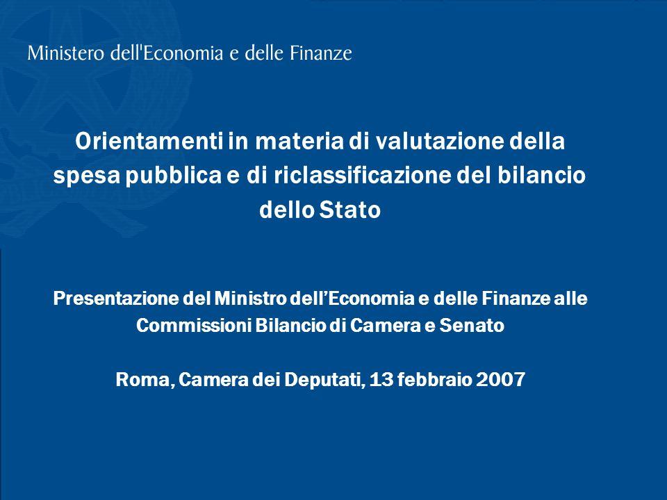 T. Padoa-Schioppa, Illustrazione sullanalisi della spesa pubblica e revisione del bilancio, Camera dei Deputati 1 Orientamenti in materia di valutazio