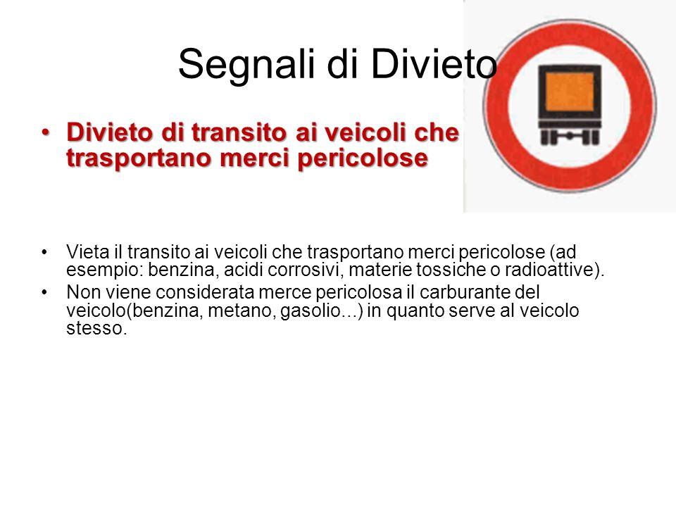 Segnali di Divieto Divieto di transito ai veicoli che trasportano merci pericoloseDivieto di transito ai veicoli che trasportano merci pericolose Viet