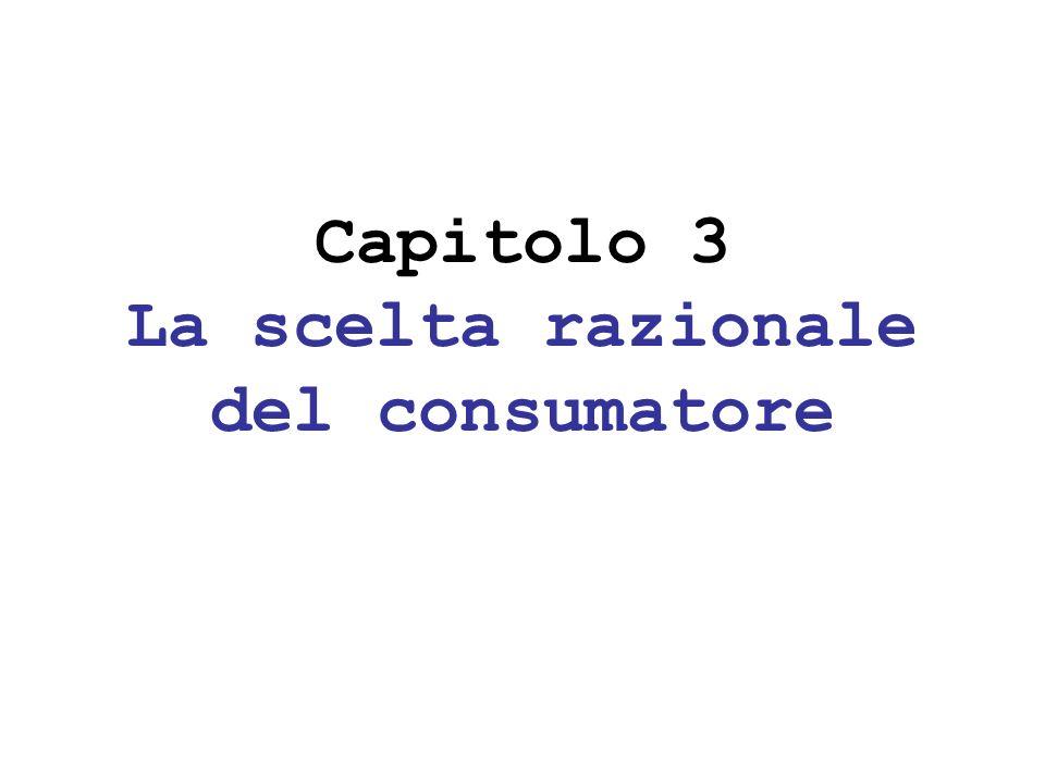 Le Preferenze del consumatore Completezza: dati x, y X (insieme dei panieri disponibili), allora; x y, o y x, oppure x y.