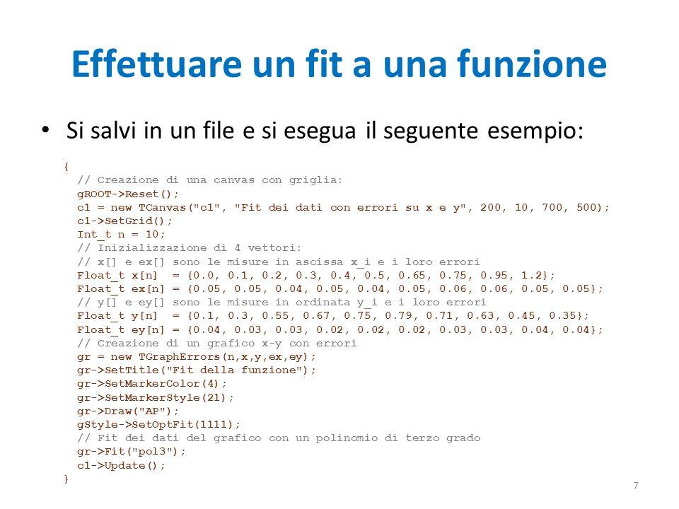Effettuare un fit a una funzione Si salvi in un file e si esegua il seguente esempio: { // Creazione di una canvas con griglia: gROOT->Reset(); c1 = n