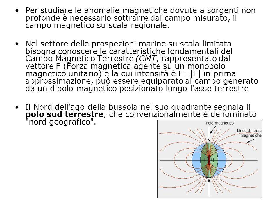 Per studiare le anomalie magnetiche dovute a sorgenti non profonde è necessario sottrarre dal campo misurato, il campo magnetico su scala regionale. N