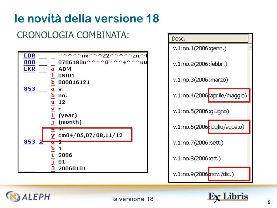 la versione 18 6 le novità della versione 18 CODICE DI PUBBLICAZIONE DEFINIZIONE CODICE NUMERAZ.