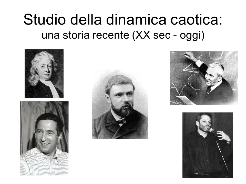 Studio della dinamica caotica: una storia recente (XX sec - oggi)
