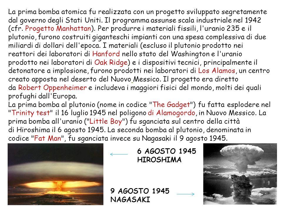 La prima bomba atomica fu realizzata con un progetto sviluppato segretamente dal governo degli Stati Uniti. Il programma assunse scala industriale nel