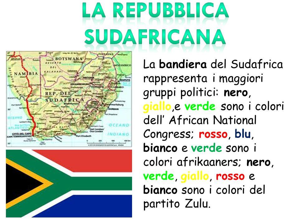 La bandiera del Sudafrica rappresenta i maggiori gruppi politici: nero, giallo,e verde sono i colori dell African National Congress; rosso, blu, bianc