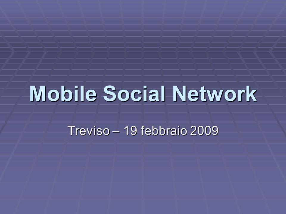 Mobile Social Network Treviso – 19 febbraio 2009