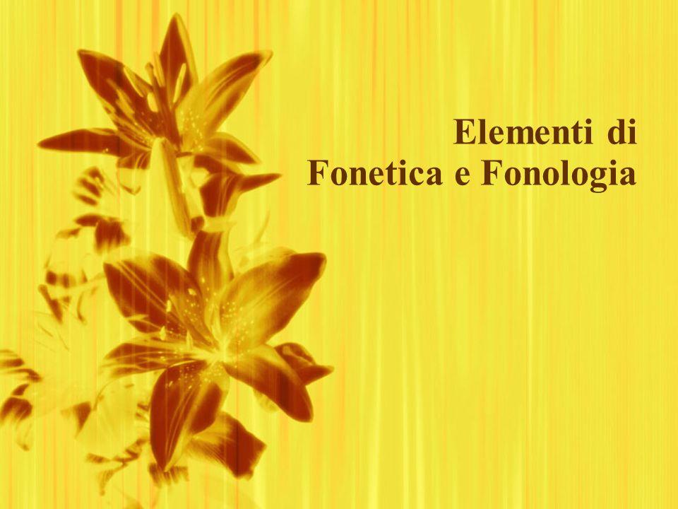 Elementi di Fonetica e Fonologia