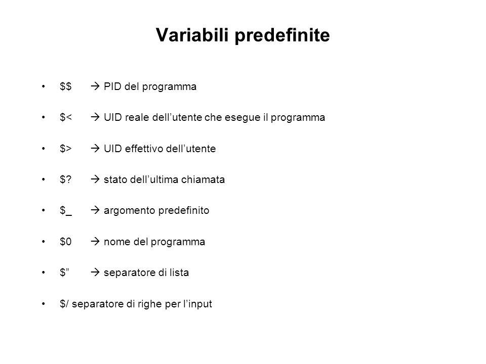 Variabili predefinite $$ PID del programma $< UID reale dellutente che esegue il programma $> UID effettivo dellutente $? stato dellultima chiamata $_