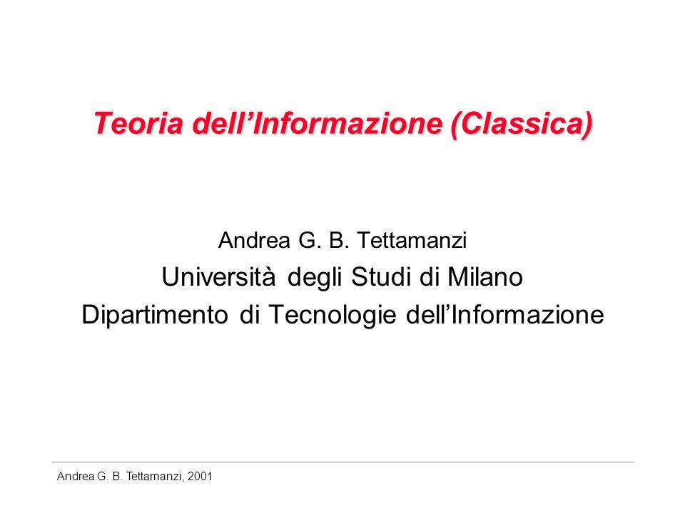 Andrea G. B. Tettamanzi, 2001 Capacità dei canali simmetrici simmetria