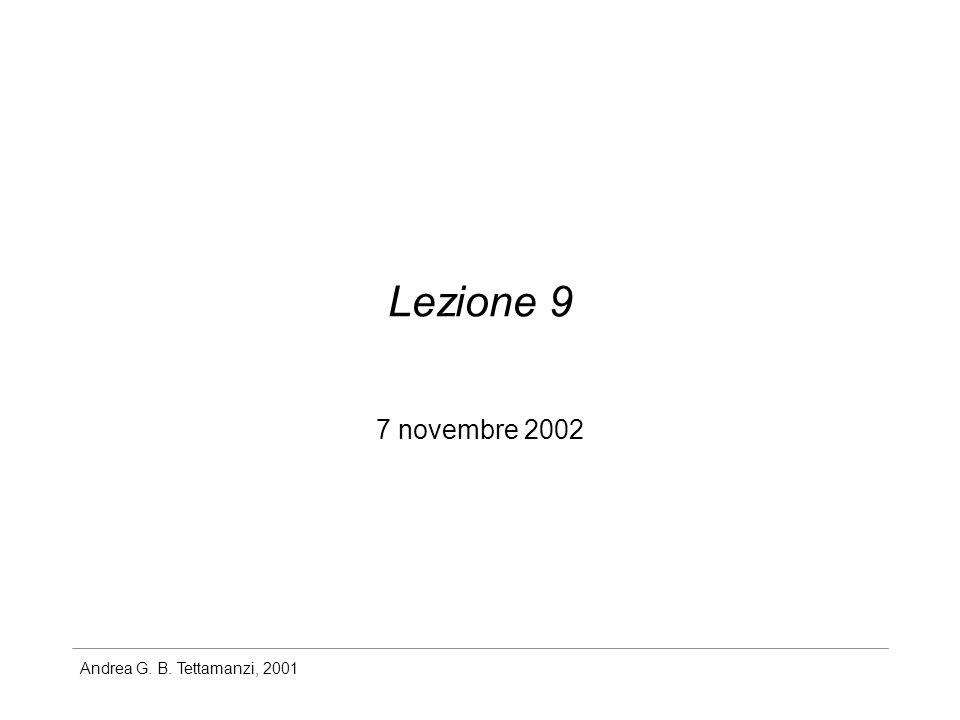 Andrea G. B. Tettamanzi, 2001 Lezione 9 7 novembre 2002