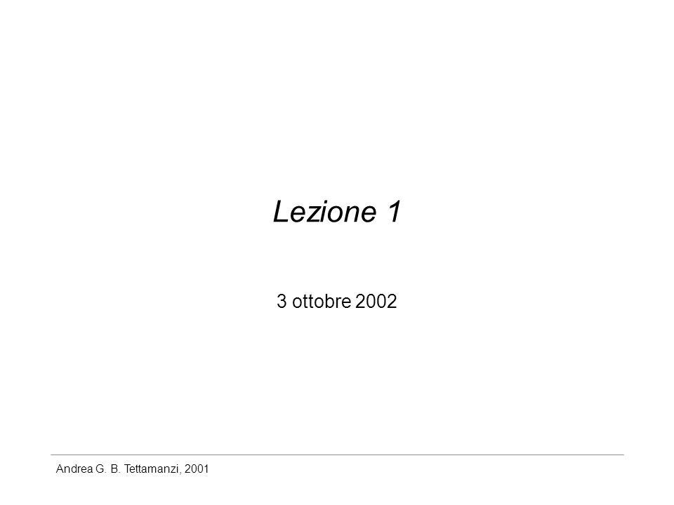 Andrea G. B. Tettamanzi, 2001 Lezione 1 3 ottobre 2002