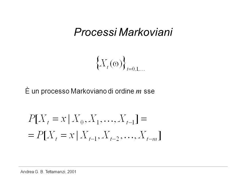 Andrea G. B. Tettamanzi, 2001 Processi Markoviani È un processo Markoviano di ordine m sse