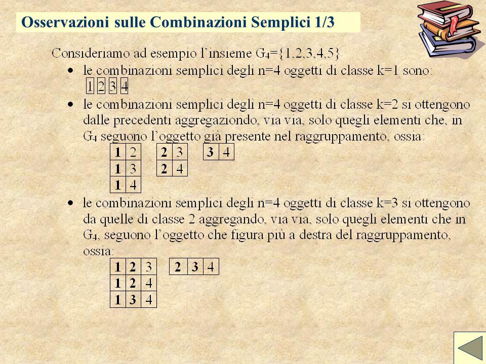 Combinazioni Semplici Calcolo combinatorio Osservazioni