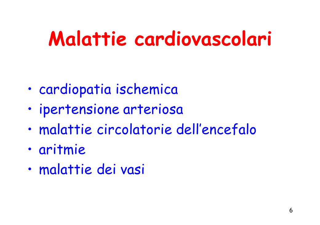 7 Malattie cardiovascolari Principali esiti: infarto miocardico acuto insufficienza cardiaca congestizia morte improvvisa ictus gangrena