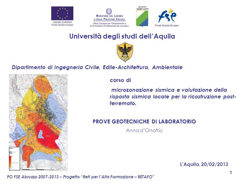 1 Dipartimento di Ingegneria Civile, Edile-Architettura, Ambientale LAquila, 20/02/2013 corso di microzonazione sismica e valutazione della risposta s