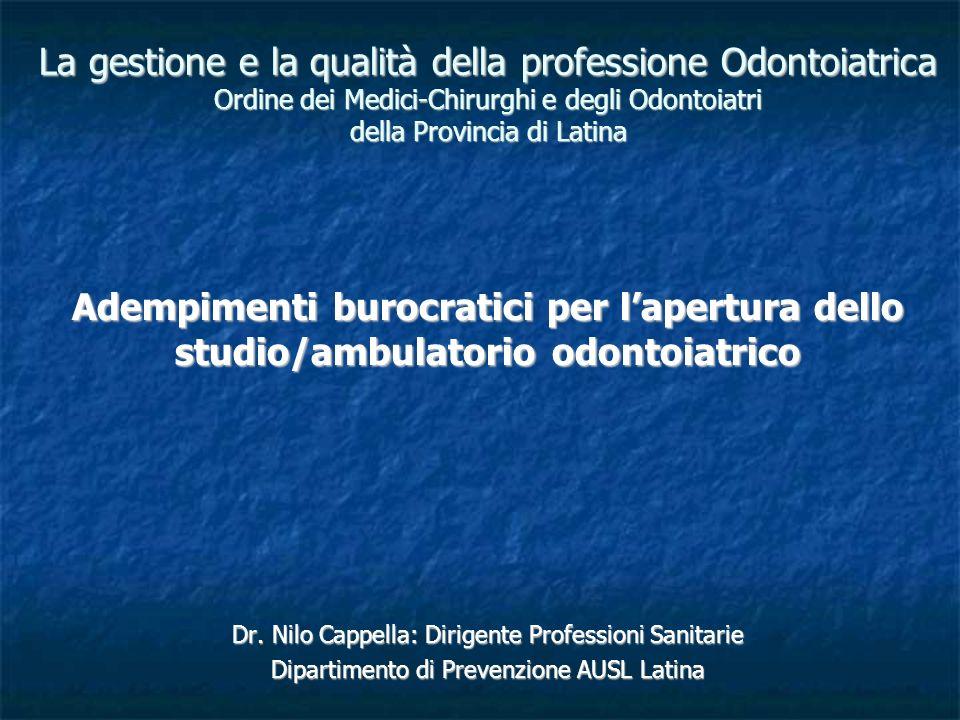 La gestione e qualità della professione odontoiatrica ordine dei