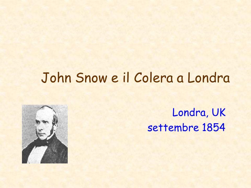 John Snow e il Colera a Londra Londra, UK settembre 1854