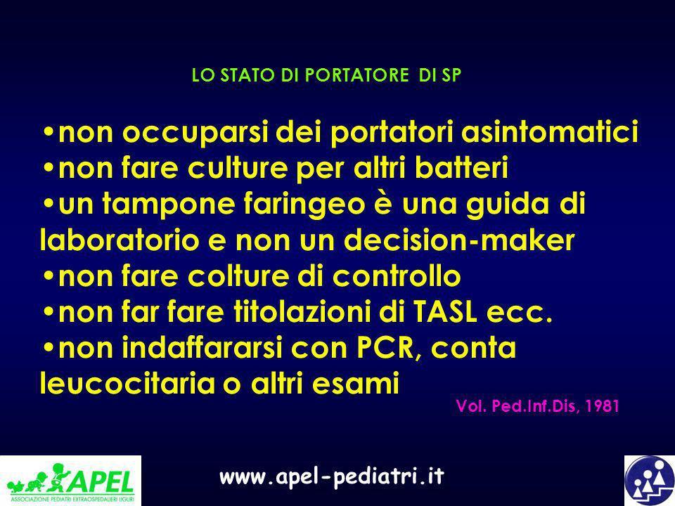 www.apel-pediatri.it non occuparsi dei portatori asintomatici non fare culture per altri batteri un tampone faringeo è una guida di laboratorio e non
