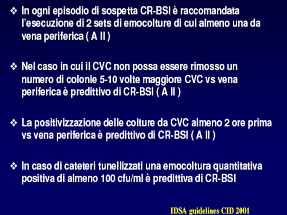 Conclusione: Sepsi correlata catetere la diagnosi si avvale di: isolamento dello stesso microrganismo dal sangue da vena periferica e da catetere differenza del tempo di positivizzazione tra Sg e SgCV > 120 min.